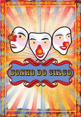 Espetáculo Sonho de Circo - Trupe Circus