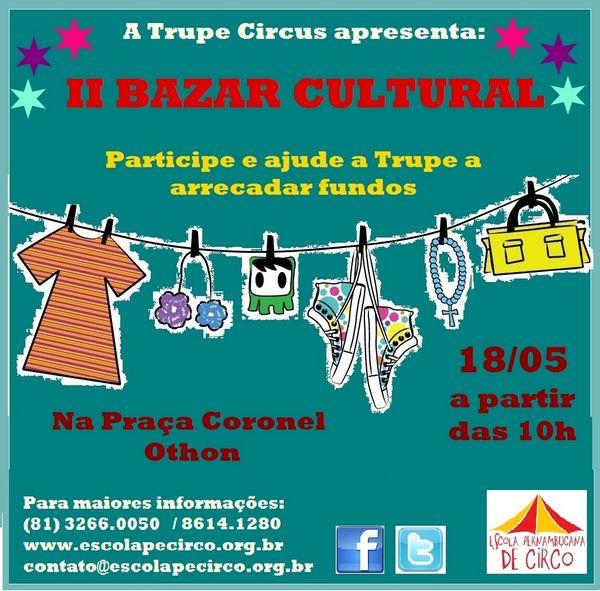 2º Bazar Cultural - da Trupe Circus