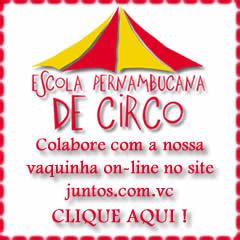 Campanha Vaquinha Escola PE Circo